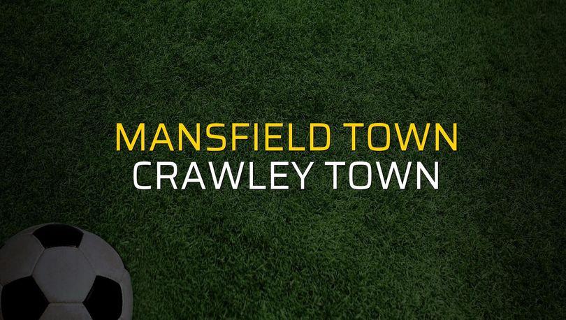 Mansfield Town - Crawley Town maç önü