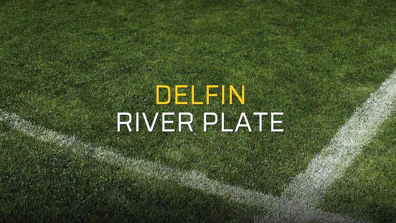 Delfin - River Plate karşılaşma önü