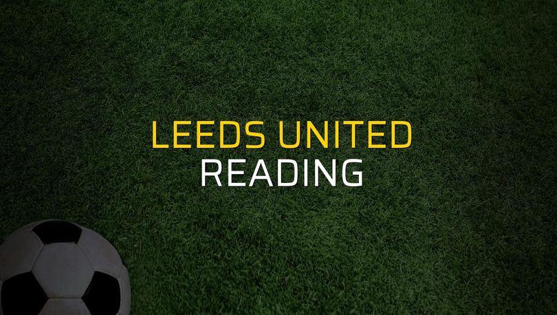 Maç sona erdi: Leeds United: 1 - Reading:0