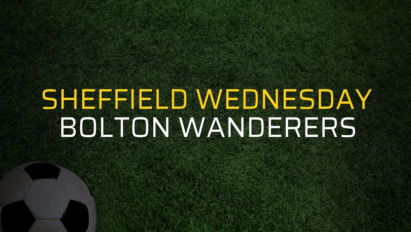 Sheffield Wednesday: 1 - Bolton Wanderers: 0 (Maç sona erdi)