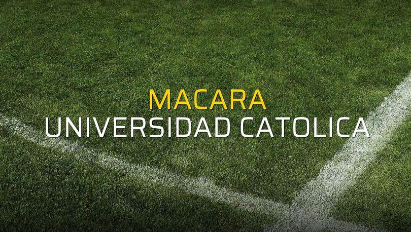 Macara: 1 - Universidad Catolica: 2 (Maç sonucu)