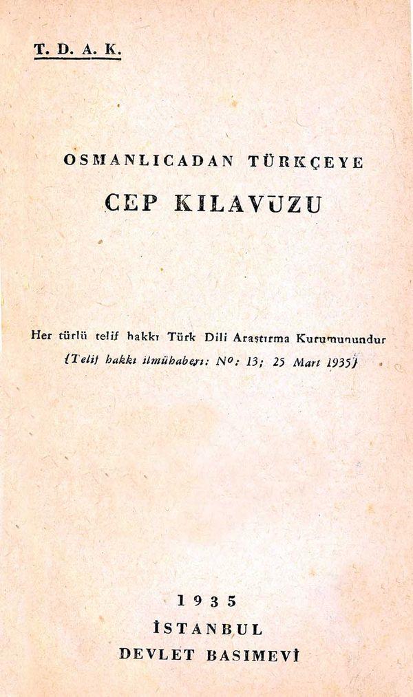 """1935'te yayınlanan """"Osmanlıca'dan Türkçe'ye Cep Kılavuzu""""."""