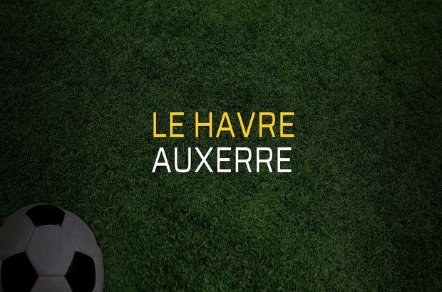 Le Havre - Auxerre sahaya çıkıyor
