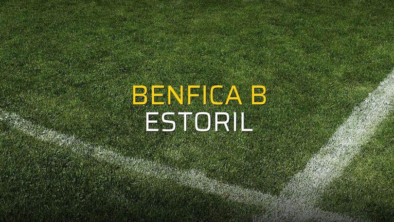 Benfica B - Estoril sahaya çıkıyor
