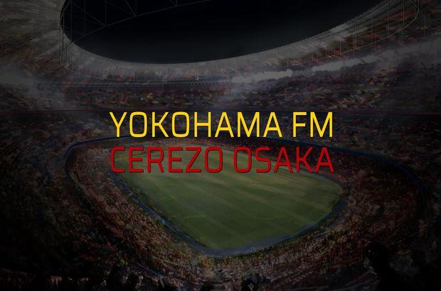 Yokohama FM - Cerezo Osaka maçı ne zaman?