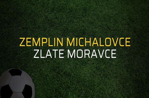 Zemplin Michalovce - Zlate Moravce maçı rakamları