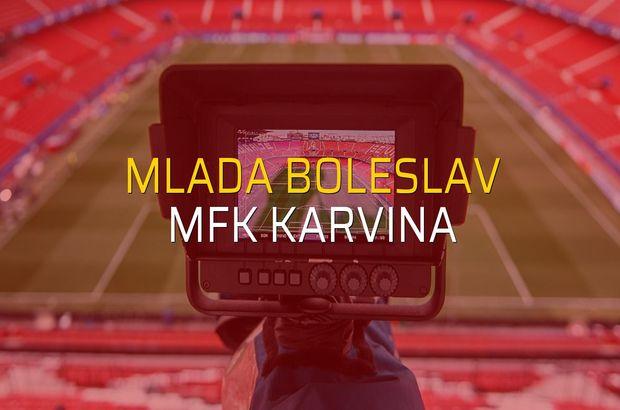 Mlada Boleslav - MFK Karvina sahaya çıkıyor