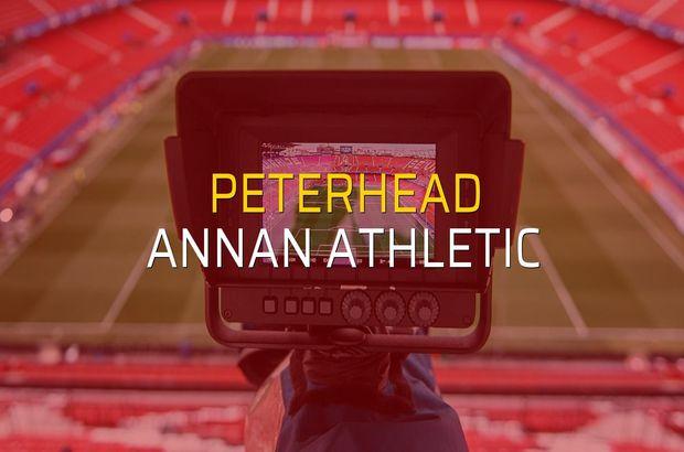 Peterhead - Annan Athletic maç önü