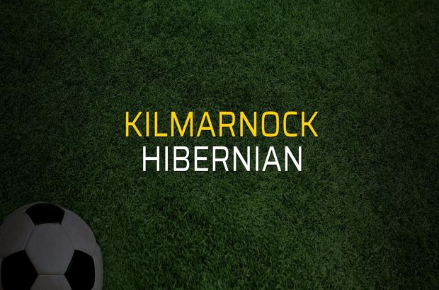 Kilmarnock - Hibernian rakamlar