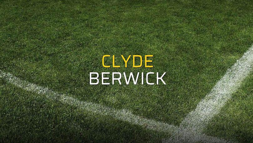 Clyde - Berwick düellosu