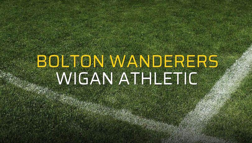 Bolton Wanderers - Wigan Athletic karşılaşma önü