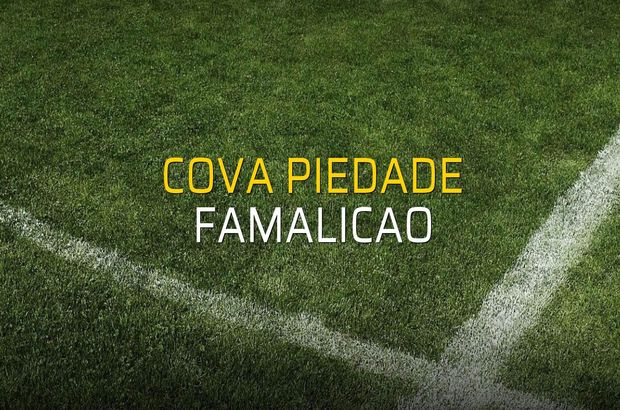Cova Piedade - Famalicao sahaya çıkıyor