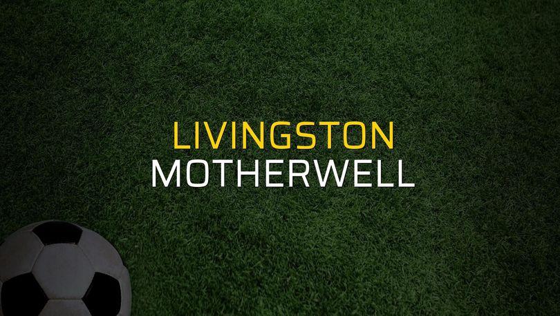 Livingston - Motherwell rakamlar