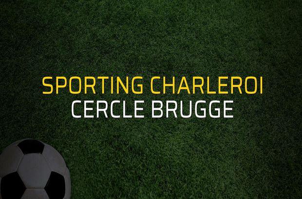 Sporting Charleroi - Cercle Brugge maçı heyecanı