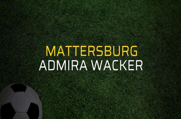 Mattersburg - Admira Wacker maç önü