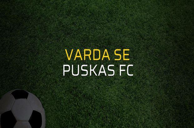 Varda SE - Puskas FC maçı istatistikleri