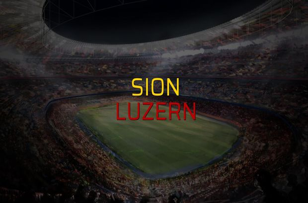 Sion - Luzern maçı ne zaman?