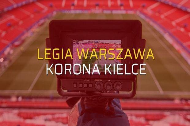 Legia Warszawa - Korona Kielce maçı istatistikleri