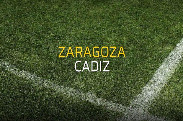 Zaragoza: 0 - Cadiz: 1 (Maç sona erdi)