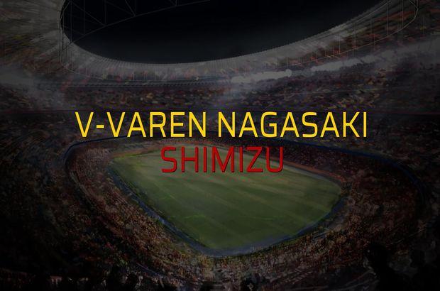 V-Varen Nagasaki: 4 - Shimizu: 4 (Maç sonucu)