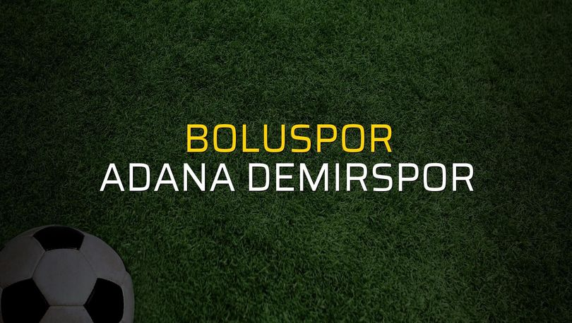Boluspor: 2 - Adana Demirspor: 3 (Maç sona erdi)