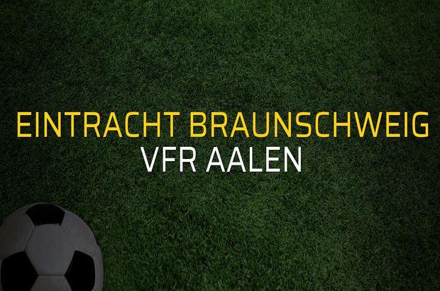 Eintracht Braunschweig: 2 - VfR Aalen: 2 (Maç sona erdi)
