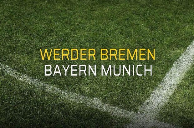 Werder Bremen: 1 - Bayern Munich: 2 (Maç sonucu)