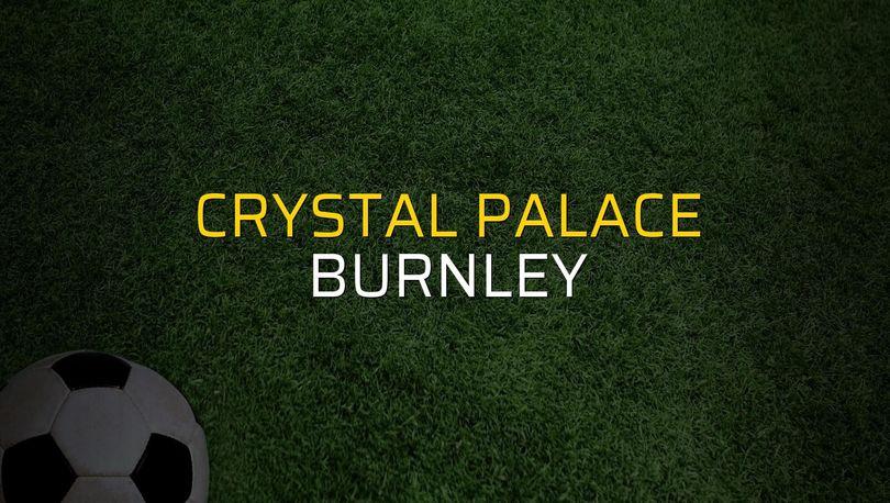 Crystal Palace: 2 - Burnley: 0 (Maç sonucu)
