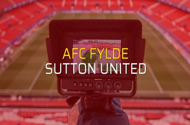 AFC Fylde: 2 - Sutton United: 2 (Maç sona erdi)