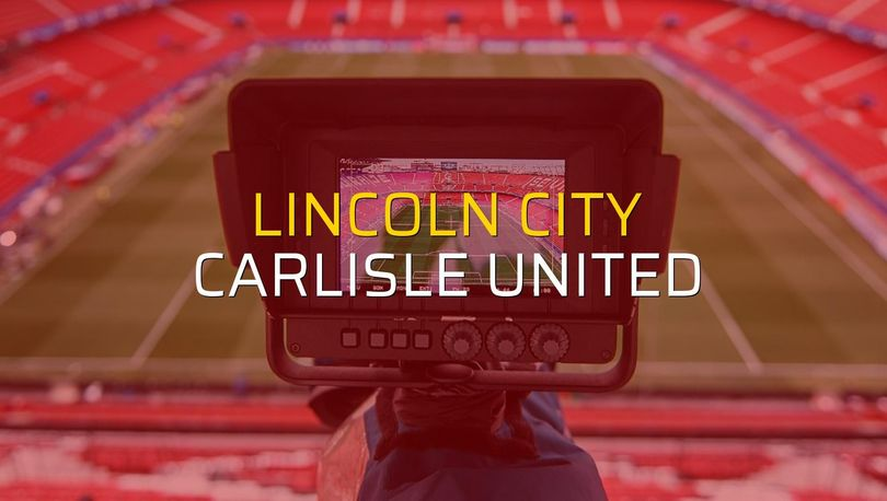 Maç sona erdi: Lincoln City: 2 - Carlisle United:0