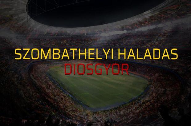 Maç sona erdi: Szombathelyi Haladas: 1 - Diosgyor:1