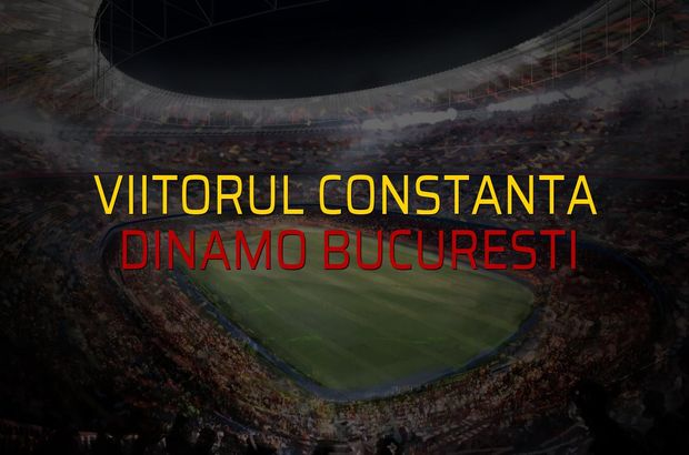 Viitorul Constanta: 4 - Dinamo Bucuresti: 1 (Maç sona erdi)