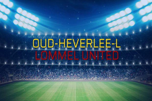 Oud-Heverlee-L: 3 - Lommel United: 1 (Maç sona erdi)