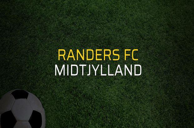 Randers FC: 1 - Midtjylland: 2 (Maç sona erdi)