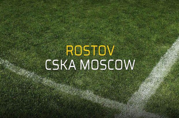Rostov: 0 - CSKA Moscow: 0 (Maç sona erdi)