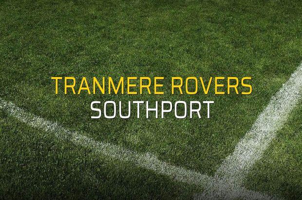 Tranmere Rovers: 1 - Southport: 1 (Maç sonucu)