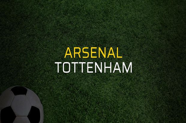 Arsenal: 4 - Tottenham: 2 (Maç sonucu)