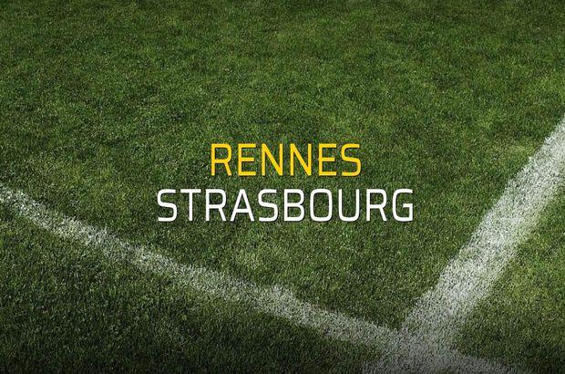 Rennes: 1 - Strasbourg: 3 (Maç sona erdi)