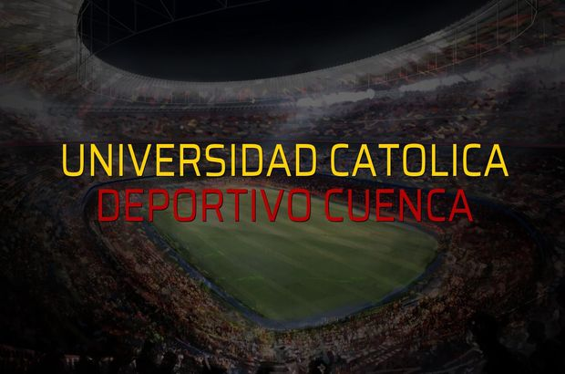 Maç sona erdi: Universidad Catolica: 1 - Deportivo Cuenca:0