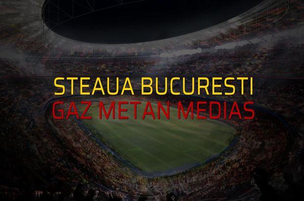 Steaua Bucuresti: 2 - Gaz Metan Medias: 1 (Maç sona erdi)
