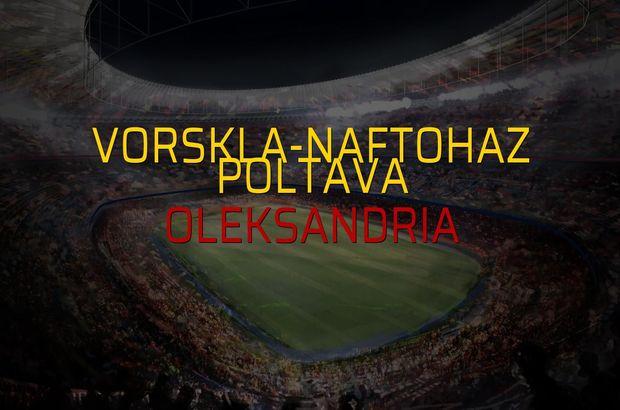 Vorskla-Naftohaz Poltava: 0 - Oleksandria: 1 (Maç sonucu)