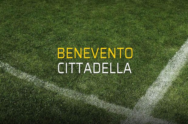 Benevento - Cittadella maçı ne zaman?
