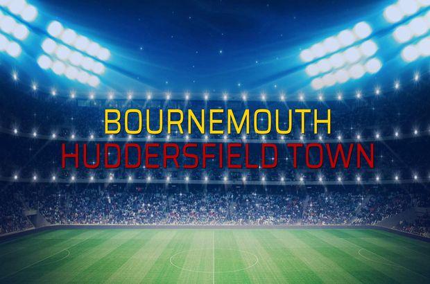 Bournemouth - Huddersfield Town düellosu