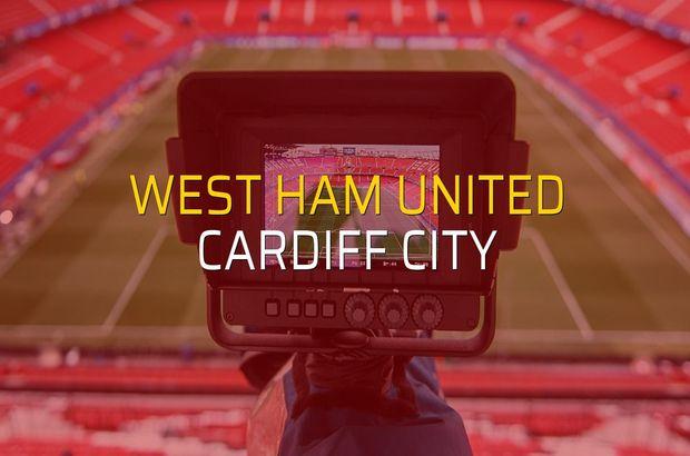 West Ham United - Cardiff City maçı heyecanı