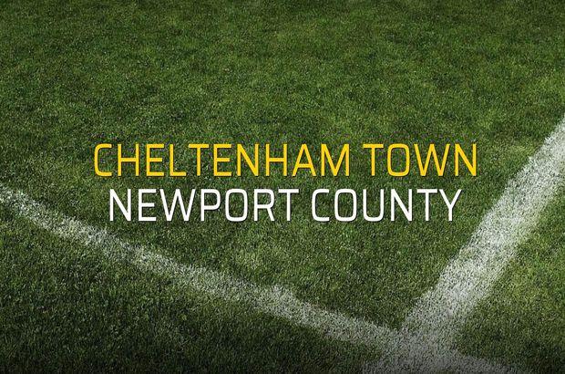 Cheltenham Town - Newport County düellosu