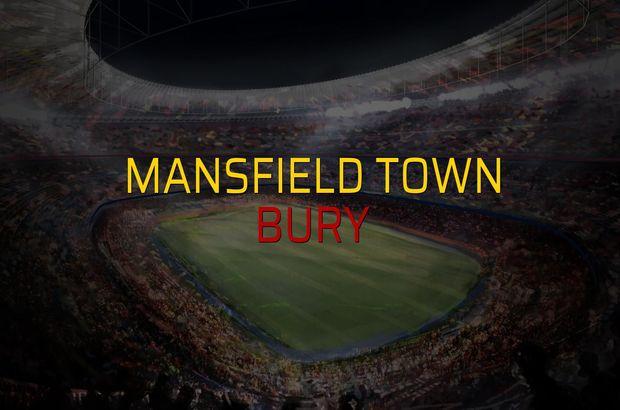 Mansfield Town - Bury maçı rakamları