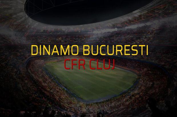 Dinamo Bucuresti: 0 - CFR Cluj: 3 (Maç sonucu)