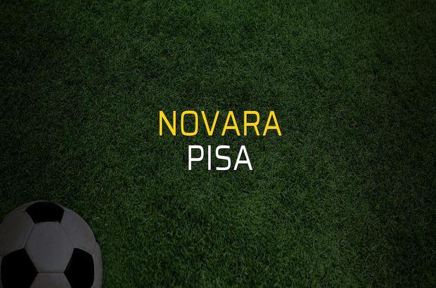 Novara - Pisa sahaya çıkıyor