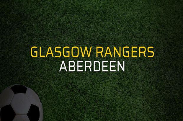 Glasgow Rangers - Aberdeen maçı heyecanı