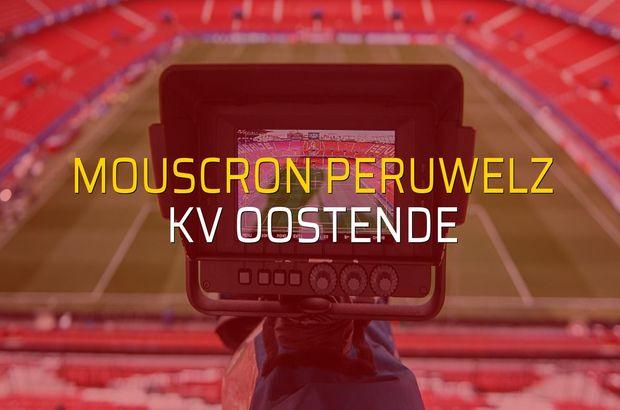 Mouscron Peruwelz - KV Oostende sahaya çıkıyor